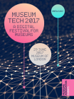 Museum Tech 2017: A Digital Festival for Museums (29.6.2017)