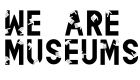 We Are Museums 2017 (12.6.-14.6. 2017)